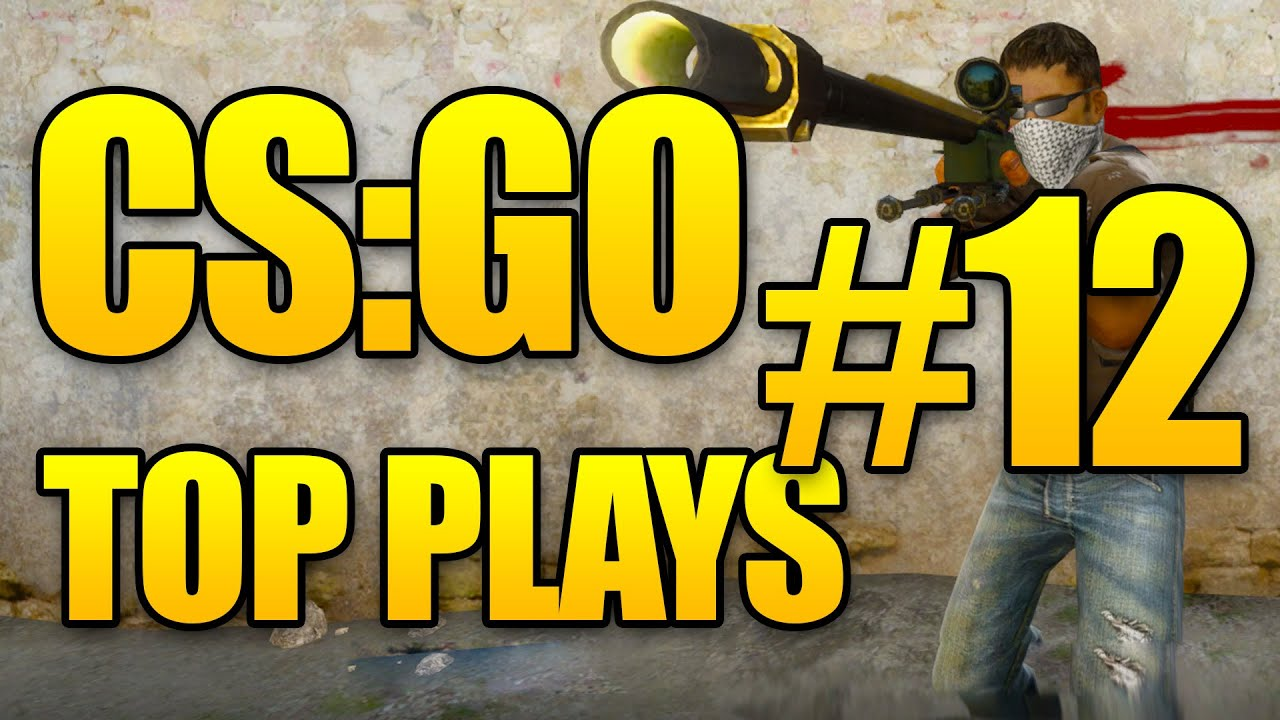 CSGO Top 10 Plays - Counter Strike Global Offensive - Episode 12
