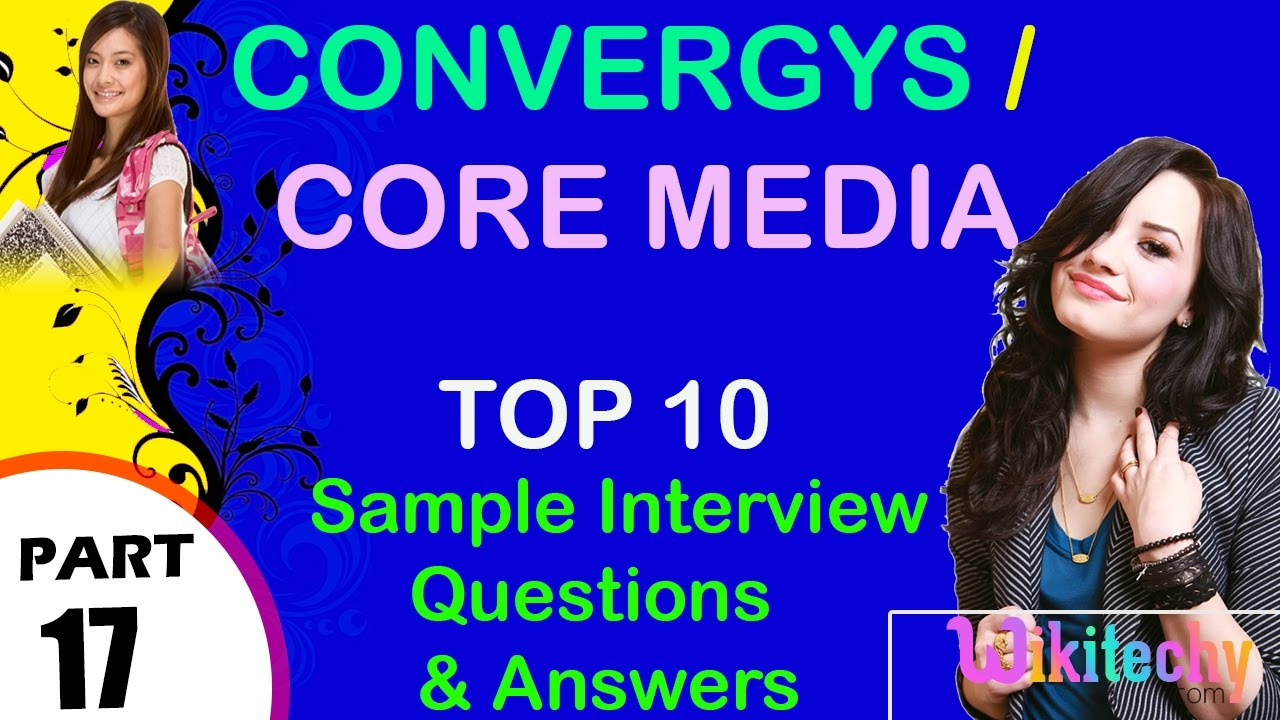 convergys core media most important interview questions and convergys core media most important interview questions and answers for freshers