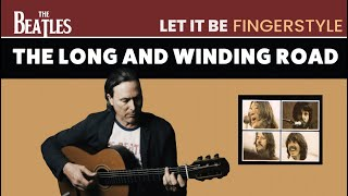 The Long And Winding Road - The Beatles - Fingerstyle Guitar FREE TAB