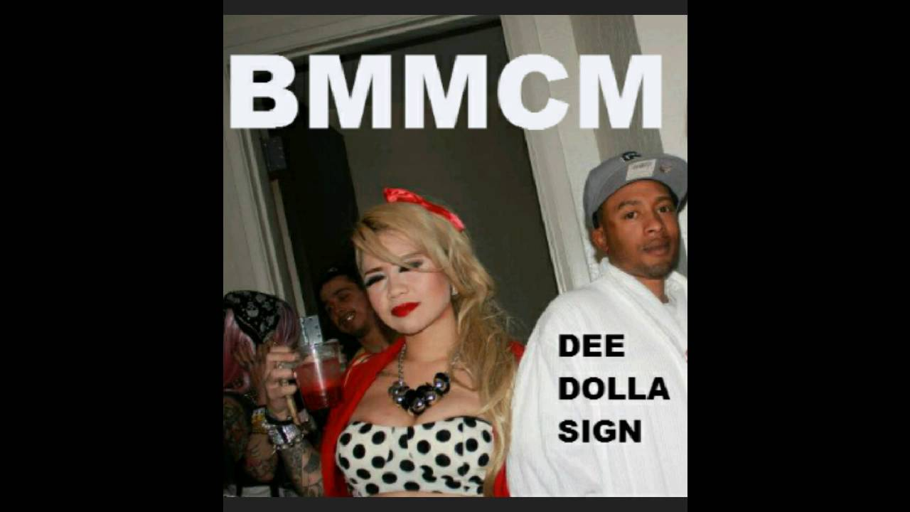 BMMCM - Dee Dolla Sign