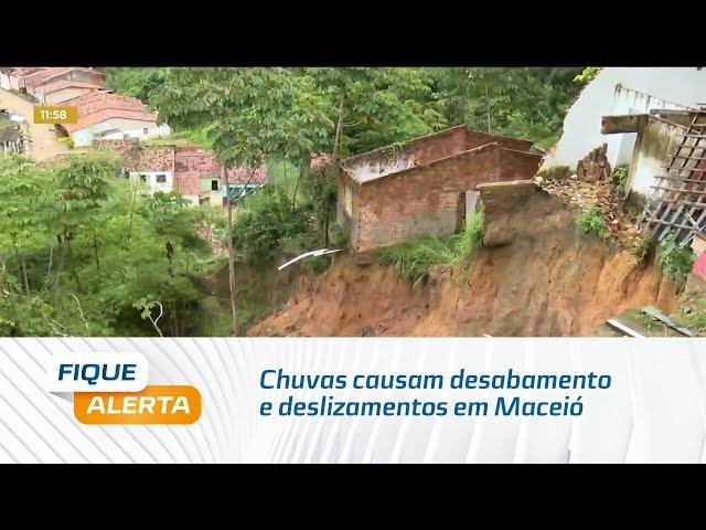 Chuvas causam desabamento e deslizamentos em Maceió