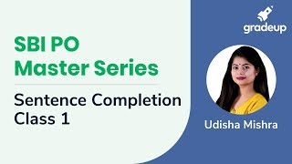 SBI PO Master Series: Sentence Completion Class 1 for SBI PO 2019