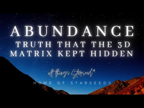Mind blowing TRUTH about the Abundance struggle - Starseeds & Lightworkers