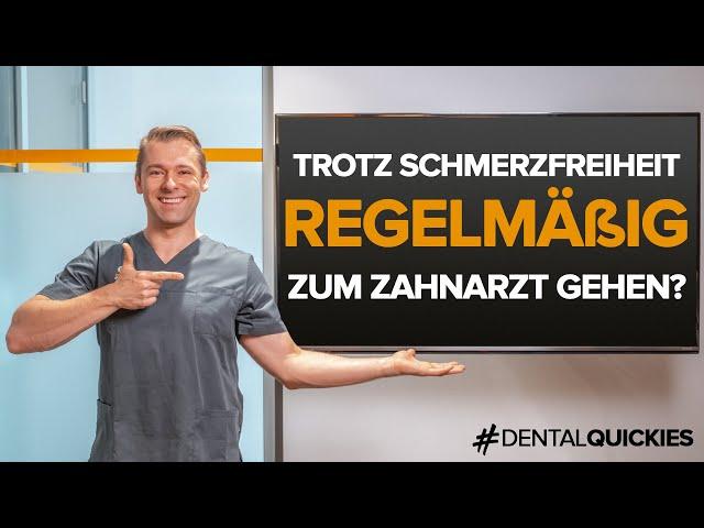Keine Schmerzen und trotzdem regelmäßig zum Zahnarzt? Deshalb ist diese Idee Gold wert!