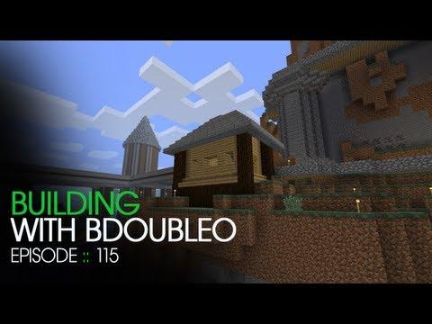 Minecraft Building with BdoubleO - Episode 115 - HEY! SHUT UP!