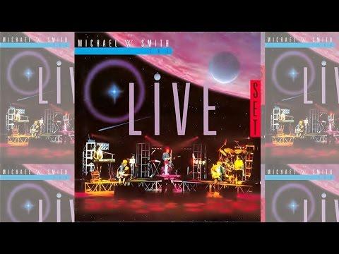 Michael W Smith - The Live Set 1987 (Full Album - Álbum Completo)