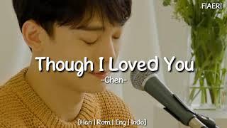 [IndoSub] Chen (EXO) - Though I Loved You (사랑했지만) [2015 Gayo…