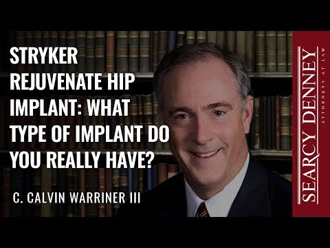 Stryker Rejuvenate Hip Implant: What type of implant do you really have?