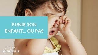 Punir son enfant... Ou pas - La Maison des Maternelles #LMDM