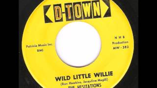 The Hesitations - Wild Little Willie