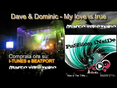 Dave & Dominic - My Love Is True (on Radio Passion Inside)