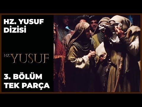 Hz. Yusuf Dizisi 3. Bölüm