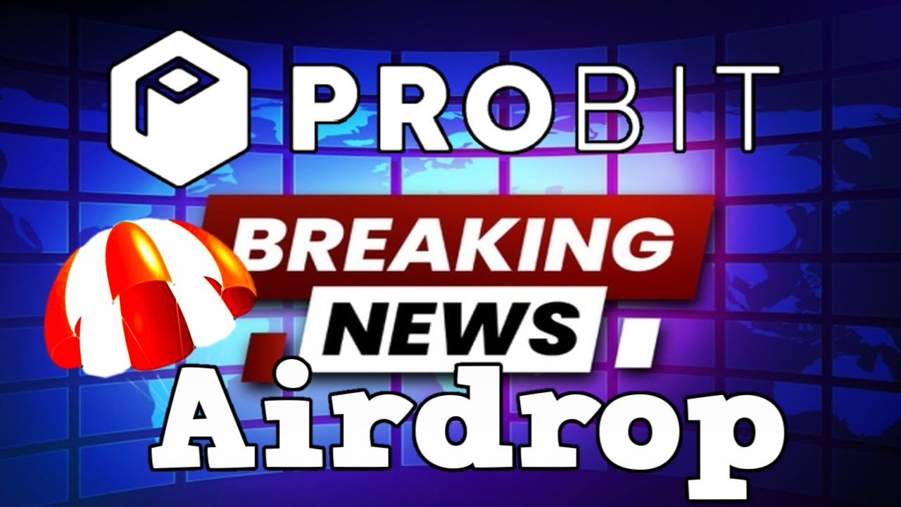 Crypto Noticias Airdrop y Nuevas Monedas En Probit Exchange