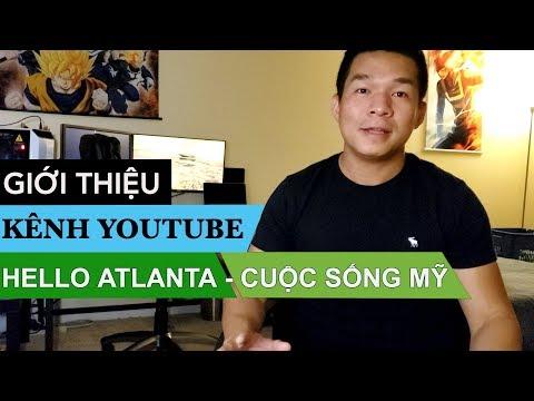 Giới thiệu Youtube Channel Hello Atlanta - Cuộc sống Mỹ