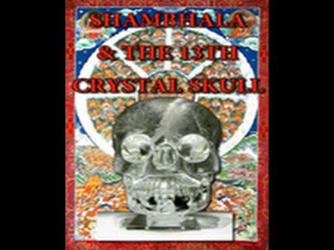 Shambhala & the 13th Crystal Skull HD