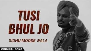 Tusi Bhul Jo (Sunny Malton, Sidhu Moose Wala) Mp3 Song Download