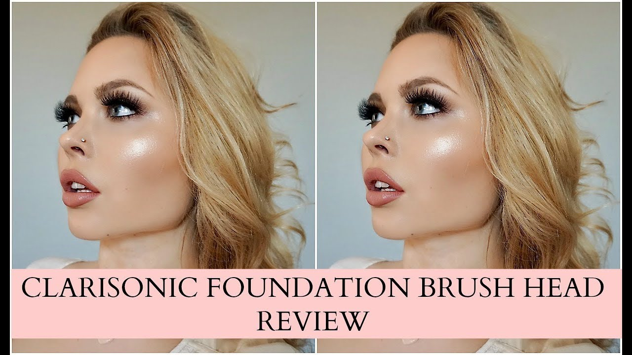 Clarisonic Foundation Brush Head Review Youtube