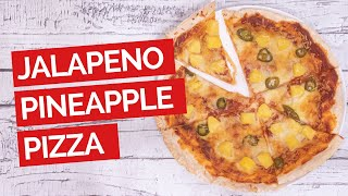 Jalapeno Pineapple & Garlic Pizza Recipe