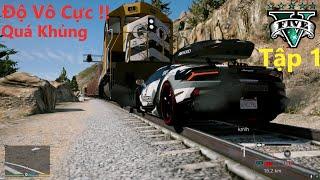 GTA 5 Siêu Xe Độ #1 Lamborghini Phiên Bản '' Vô Cực '' Phá Kỷ Lục Đẩy Lùi Được Tàu Hỏa !! Quá Khủng