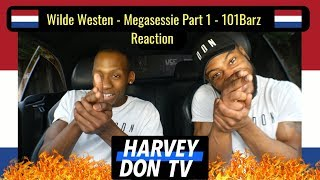 Baixar Wilde Westen - Megasessie - 101Barz Reaction HarveyDon TV @Raymanbeats
