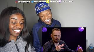 Bill Burr Epidemic of gold digging whores -REACTION