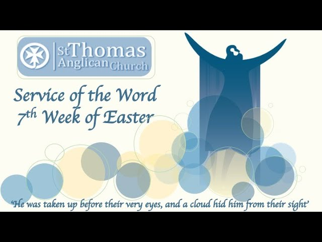 22nd May 2020 - Easter 7