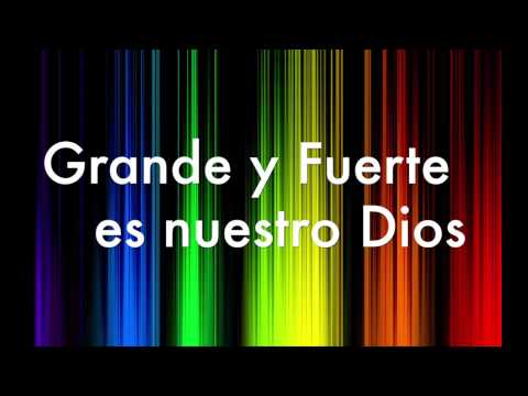 Grande Y Fuerte/Great And Almighty-Miel San Marcos (con Letra/lyrics)