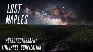 Lost Maples | 4K Astrophotography Timelapse Compilation