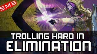 Destiny: TROLLING HARD IN ELIMINATION!