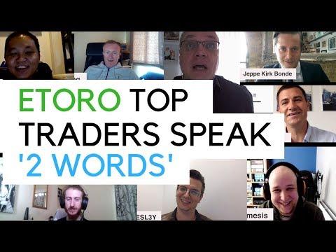 Etoro Top Traders Speak - '2 Words'