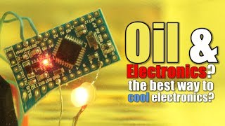 oil-electronics-the-best-way-to-cool-electronics-experiment