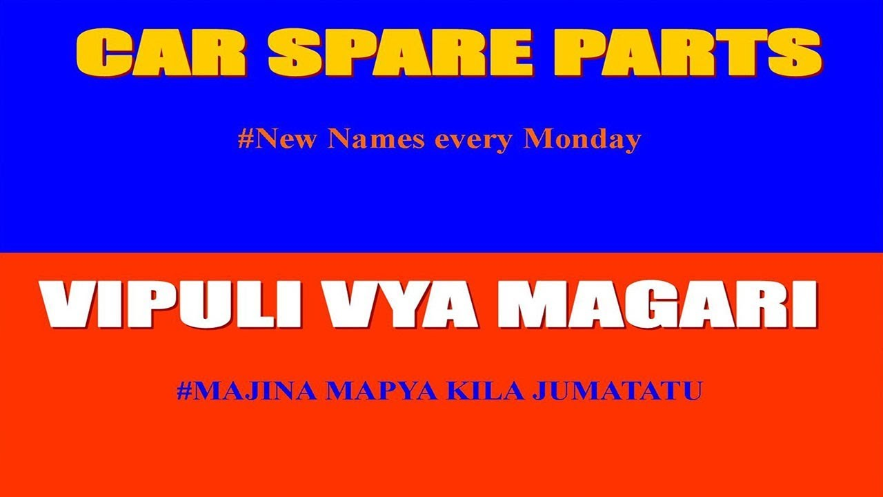 Majina Ya Vipuli Vya Magari Names Of Car Spare Parts Youtube