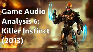 [Reupload] Killer Instinct (2013) - Game Audio Analysis