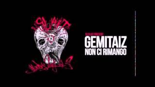 Dj Slait feat. Gemitaiz - Non ci rimango
