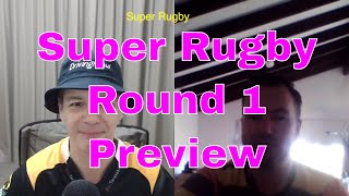 Super Rugby 2019 Round 1 Preview