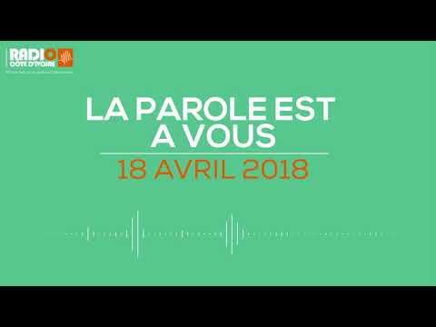 ''La parole est à vous'' du 18 avril 2018- Radio Côte d'Ivoire