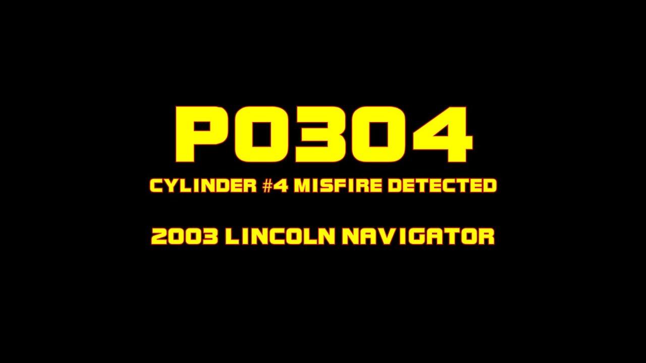 p0307 code lincoln navigator