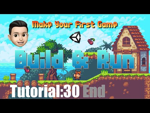 Unity教程 Your First Game|入门Tutorial:30 End 游戏生成Build