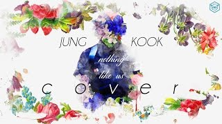 Video Jung Kook - Nothing like us (COVER) Lyrics download MP3, 3GP, MP4, WEBM, AVI, FLV Juni 2018