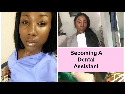 Starting A Career As A Dental Assistant| How To Get The Job