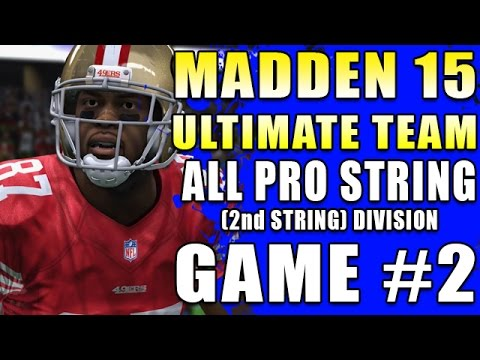 Madden 15 Ultimate Team MAJOR SCREW UP! All Pro 2nd STRING Division Game #2