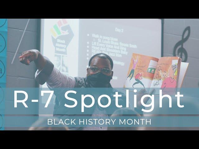 R-7 Spotlight: Black History Month