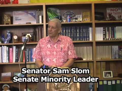 Senator Sam Slom  2014 Legislative Package