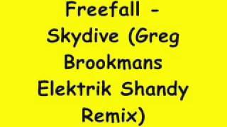 Freefall - Skydive (Greg Brookmans Electrik Shandy Remix)