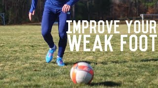 How To Shoot With Both Feet | The Ultimate Guide To Improving Your Weak Foot