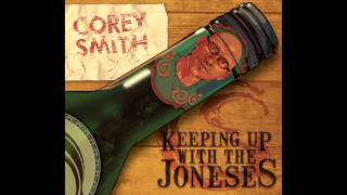 Corey Smith – Love Is No Excuse Video Thumbnail