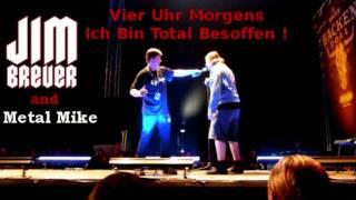 Jim Breuer & Metal Mike - Vier Uhr Morgens, Ich Bin Total Besoffen ! (Wacken 2011)