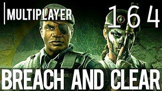 [164] Breach and Clear (Let's Play Tom Clancy's Rainbow Six: Siege PC w/ GaLm)