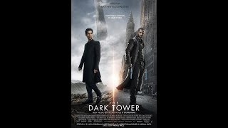 The Dark Tower  2017 [DOWNLOAD LINK] 100% LEGIT