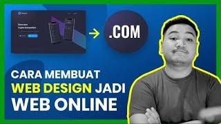 Cara Membuat Web Design menjadi Web Online
